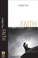 Walk Thru Faith, A: The Power of Believing - eBook