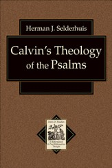 Calvin's Theology of the Psalms - eBook