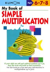 Kumon My Book of Simple Multiplication, Ages 6-8