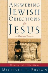 Answering Jewish Objections to Jesus: Theological Objections - eBook