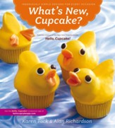 What's New Cupcake?: Ingeniously Simple Designs for Every Occasion