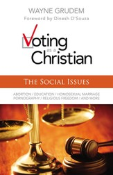 Voting as a Christian: The Social Issues - eBook