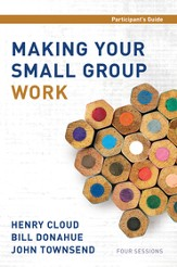 Making Your Small Group Work Participant's Guide - eBook
