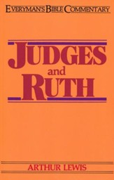 Judges & Ruth: Everyman's Bible Commentary