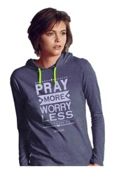 Pray More Worry Less, Hooded Long Sleeve Shirt, Blue, Small