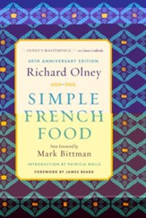 Simple French Food, 40th Anniversary Edition