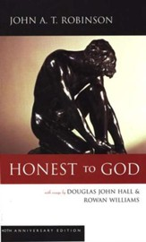 Honest to God: 40th Anniversary Edition