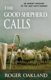 The Good Shepherd Calls