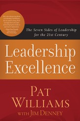 Leadership Excellence: The Seven Sides of Leadership for the 21st Century - eBook