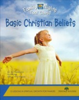 Family Nights Tool Chest: Basic Christian Beliefs   - Slightly Imperfect
