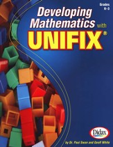 Developing Math with Unifix Cubes