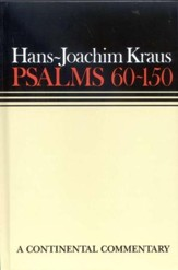 Psalms 60-150: Continental Commentary Series [CCS]