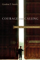Courage and Calling: Embracing Your God-Given Potential - PDF Download [Download]