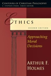 Ethics: Approaching Moral Decisions - PDF Download [Download]