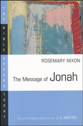 The Message of Jonah: The Bible Speaks oday [BST]