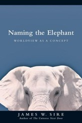 Naming the Elephant: Worldview as a Concept - PDF Download [Download]