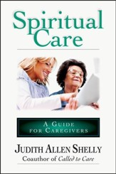 Spiritual Care: A Guide for Caregivers - PDF Download [Download]