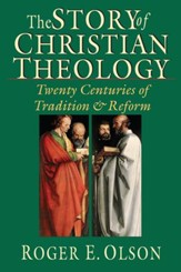 The Story of Christian Theology: Twenty Centuries of Tradition & Reform - PDF Download [Download]