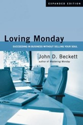 Loving Monday: Succeeding in Business Without Selling Your Soul - PDF Download [Download]