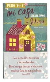Pero Yo y Mi Casa Serviremos a Jehova, Iman  (As for Me and My House, We Will Serve the Lord, Magnet)