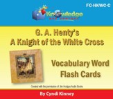 Henty's Historical Novel: A Knight of the White Cross Vocabulary Flash Cards - PDF Download [Download]