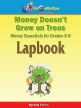 Money Doesn't Grow On Trees: Money  Essentials for 5th8th Grade - PDF Download [Download]
