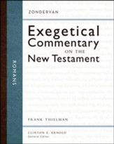 Romans: Zondervan Exegetical Commentary on the New Testament [ZECNT]