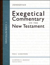 1 Corinthians: Zondervan Exegetical Commentary on the New Testament [ZECNT]
