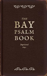 The Bay Psalm Book: A Facsimile