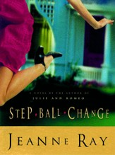 Step-Ball-Change: A Novel - eBook