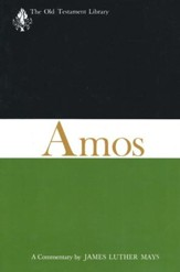 Amos: Old Testament Library [OTL] (Paperback)