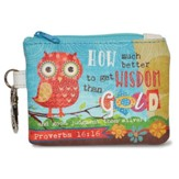 How Much Better to Get Wisdom Coin Purse