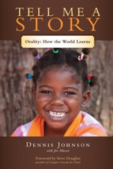Tell Me a Story: Orality-How the World Learns - eBook