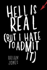 Hell Is Real (But I Hate to Admit It) - eBook