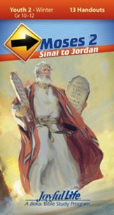 Moses 2 Youth 2 Direction (Student Handout; Grades 10- 12; 2014)