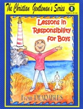 Lessons in Responsibility for Boys, Level 1 (Ages 6 and Up)