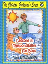 Lessons in Responsibility for Boys, Level 2 (Ages 8  and Up)