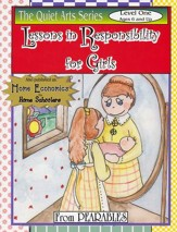 Lessons in Responsibility for Girls Level 1 (Ages 6 & up)