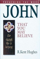 John: That You May Believe - eBook