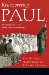 Rediscovering Paul: An Introduction to His World, Letters and Theology - PDF Download [Download]