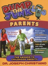 Dump the Junk for Parents: The Answer to Childhood Obesity