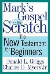 Mark's Gospel from Scratch - eBook