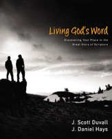 Living God's Word: Discovering Our Place in the Grand Story of Scripture - eBook