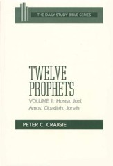 Twelve Prophets, Volume 1: Daily Study Bible [DSB] (Paperback)
