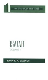 Isaiah, Volume 1: Daily Study Bible Chapters 1-32