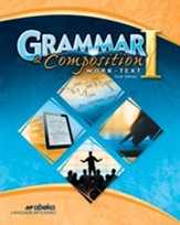 Abeka Grade 7 Grammar & Composition  1 Worktext (6th  Edition)