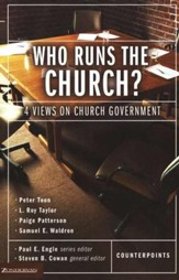 Who Runs the Church?  4 Views on Church Government