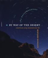 By Way of the Desert: 365 Daily Readings - eBook