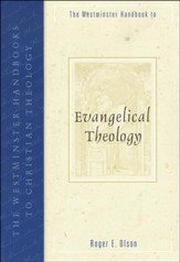 Westminster Handbook to Evangelical Theology