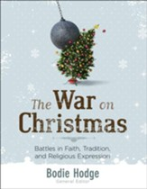 War on Christmas, The: Battles in Faith, Tradition, and Religious Expression - PDF Download [Download]
